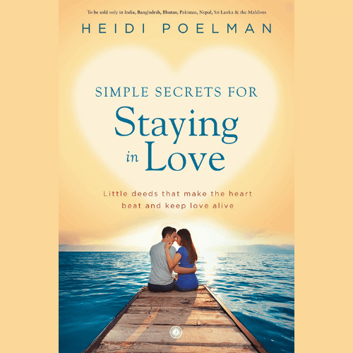 Buy Simple Secrets for Staying in Love by Heidi Poelman online in india at shycart